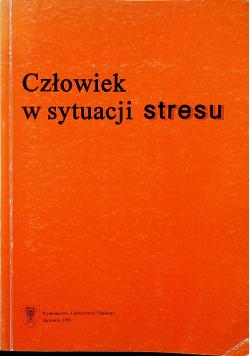 Człowiek w sytuacji stresu