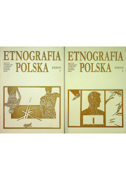 Etnografia polska XXXVII 2 tomy