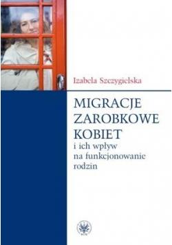 Migracje zarobkowe kobiet i ich wpływ na...