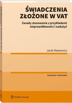 Świadczenia złożone w VAT
