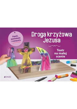 Droga krzyżowa Jezusa. Teatr na małej scenie