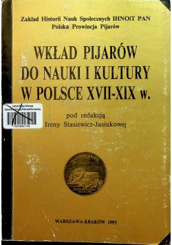 Wkład Pijarów do nauki i kultury w Polsce XVII - XIX w