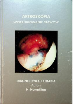 Artroskopia wziernikowanie stawów Diagnostyka i terapia
