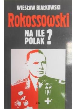 Rokossowski na ile Polak