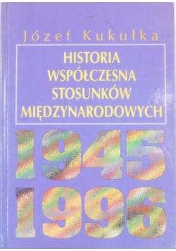 Historia współczesna stosunków międzynarodowych 1945 1994