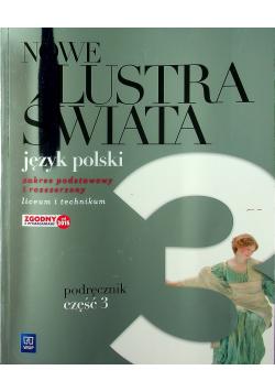 Nowe Lustra świata część 3 Język polski zakres podstawowy i rozszerzony