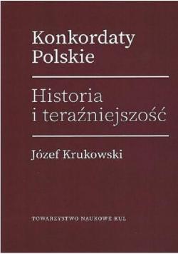Konkordaty Polskie. Historia i teraźniejszość