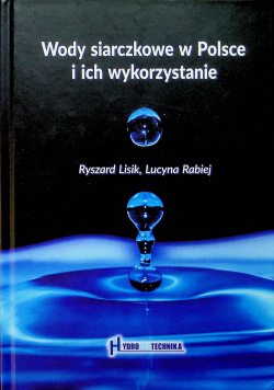 Wody siarczkowe w Polsce i ich wykorzystanie