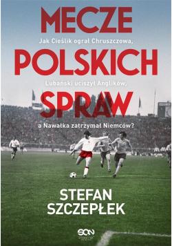 Mecze polskich spraw