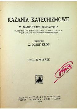 Kazania katechizmowe tom 1 1925 r.