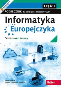 Informatyka Europejczyka Część 1 Podręcznik dla szkół ponadpodstawowych Zakres rozszerzony