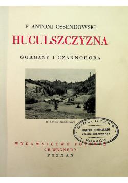 Huculszczyzna Gorgany i Czarnohora