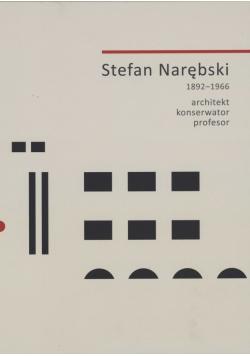 Stefan Narębski 1892 - 1966 Architekt konserwator profesor