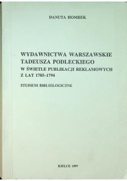 Wydawnictwa Warszawskie Tadeusz Podleckiego plus dedykacja Hombek