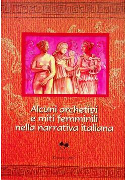 Alcuni archetipi e miti femminili nella narrativa italiana
