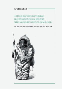 Historia Inuitów i zarys badań archeologicznych...