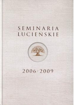 Seminaria lucieńskie 2006 - 2009