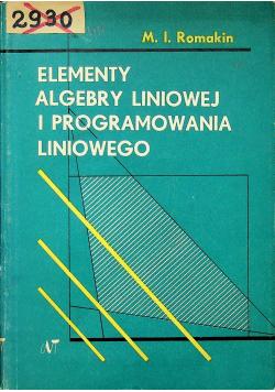 Elementy algebry liniowej i programowania liniowego