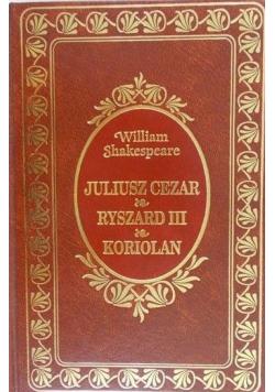 Juliusz Cezar Ryszard III Koriolan