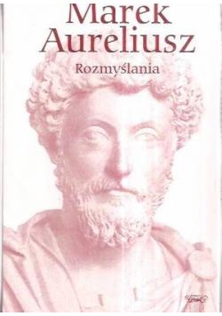 Marek Aureliusz Rozmyślania