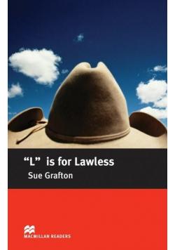 L is for Lawless Intermediate