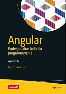 Angular. Profesjonalne techniki programowania w.4