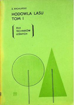 Hodowla lasu tom I