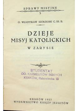 Dzieje misyj katolickich w zarysie 1927 r.