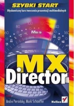 Director MX. Szybki start