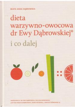 Dieta warzywno owocowa dr Ewy Dąbrowskiej i co dalej