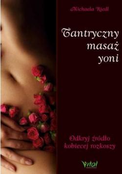 Tantryczny masaż yoni