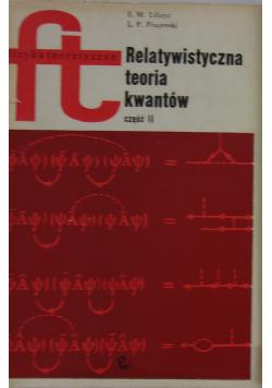 Relatywistyczne teoria kwantów część II