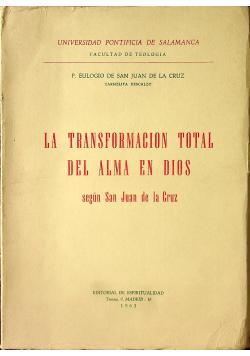 La Transformacion Total Del Alma En Dios