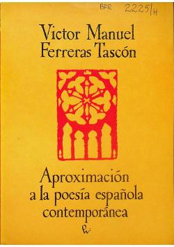 Aproximacion a la oesia espanola contemporanea