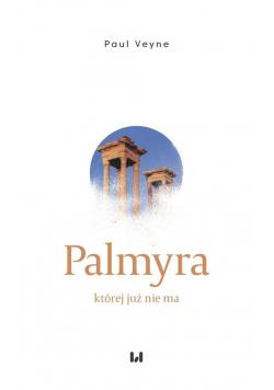 Palmyra której już nie ma