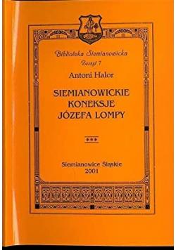 Siemianowickie koneksje Józefa Lompy
