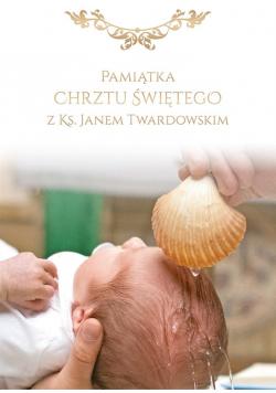 Pamiątka Chrztu Św. z ks. Janem Twardowskim