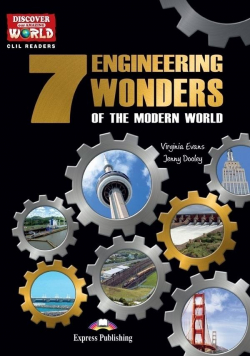 7 Engineering Wonders of the Modern World...