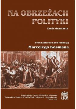 Na obrzeżach polityki cz.12