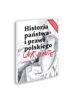 Last Minute Historia Państwa i Prawa