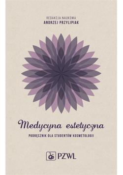 Medycyna estetyczna. Podręcznik dla studentów kosm