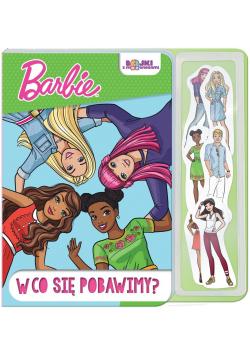 Barbie. W co się pobawimy?