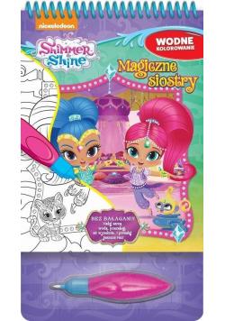 Shimmer&Shine. Wodne kolorowanie. Magiczne siostry