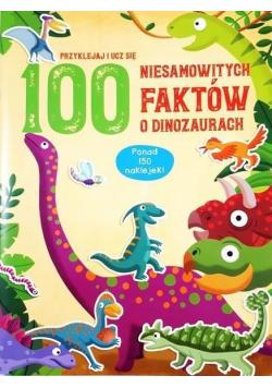 100 niesamowitych faktów o dinozaurach