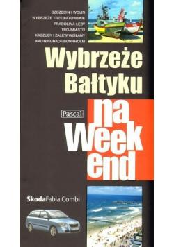 Przewodnik na weekend - Wybrzeże Bałtyku PASCAL