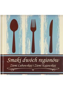 Smaki dwóch regionów Ziemi Lubawskiej i Ziemi Kujawskiej