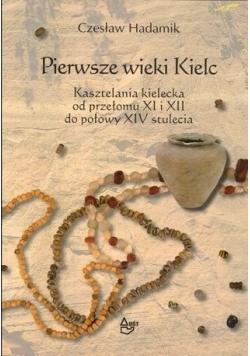 Pierwsze wieki Kielc