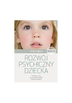 Rozwój psychiczny dziecka od 0 do 10 lat w.2020