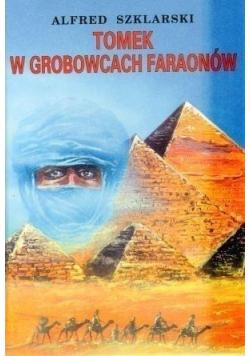 Tomek w grobowcach faraonów