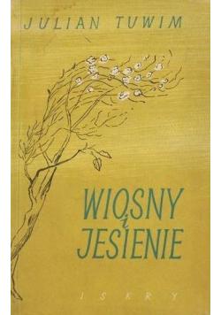 Tuwim Julian - Wiosny i jesienie